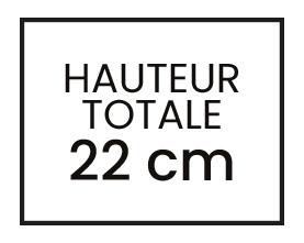 HAUTEUR 27 cm